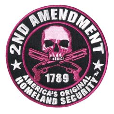 """""""Homeland Security"""" embroidered patch with a pink handled pistol and the phrase """"2nd Amendment - America's Original Homeland Security. This embroidered patch has a heat sealed backing for easy iron-on"""
