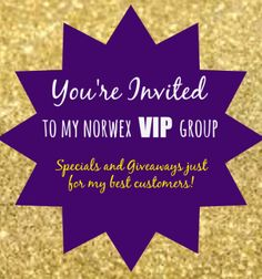 Message me if you would like to be added to my VIP Norwex group!! This is for anyone who has purchased Norwex, using me as your consultant. By being a member you will have access to incredible specials, the opportunity to win lots of free products and you'll be the first to hear about exciting Norwex news before everyone else!