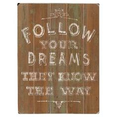 Follow Your Dreams Wall Decor