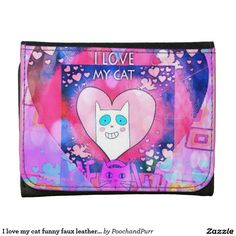 I love my cat funny faux leather wallet