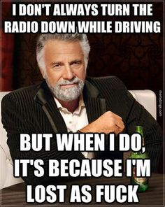 I don't always turn the radio down. http://mbinge.co/1sqtBPm