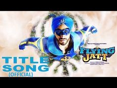 A Flying Jatt (AFJ) Movie Official Title Track Unveiled