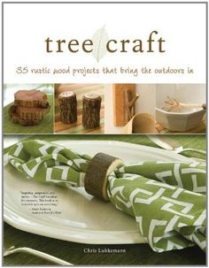 Tree Craft: 35 Rustic Wood Projects That Bring the Outdoors in by Ernest C Lubkemann, http://www.amazon.com/dp/1565234553/ref=cm_sw_r_pi_dp_R9ifrb1QHTJNX