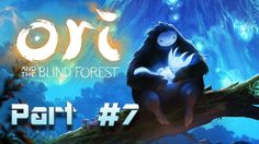 The Misty Woods | Ori and the Blind Forest (PC) | Part #7