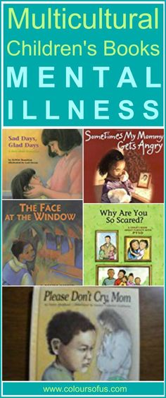 Multicultural Children's Books about Mental Illness, Ages 4 to 10