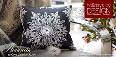 To accent our already white christmas, soft colored pillows are just necessary!    This one, with intricatedly designed snowflakes will defnitely bring about attention!