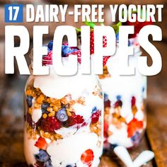 Try one of these amazing dairy-free yogurt recipes! They are creamy and delicious.