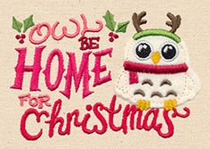 Owl Be Home for Christmas (Applique) | Urban Threads: Unique and Awesome Embroidery Designs