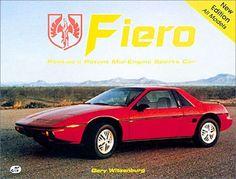 Fiero: Pontiac's Potent Mid Engine Sports Car.