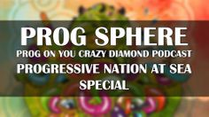 PROG ON YOU CRAZY DIAMOND - Progressive Nation at Sea Special