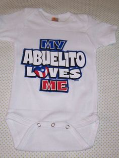 Grandparents Day Shirt  ~  Baby Clothing ~ Puerto Rican Baby  ~ Grand Parents Day ~  Baby Layette  Baby Bodysuit  Ethnic Abuelito   Bodysuit by BabyHuggsandKisses on Etsy https://www.etsy.com/listing/157979077/grandparents-day-shirt-baby-clothing