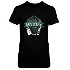 Promoted To Daddy Est. 2017 T-Shirt
