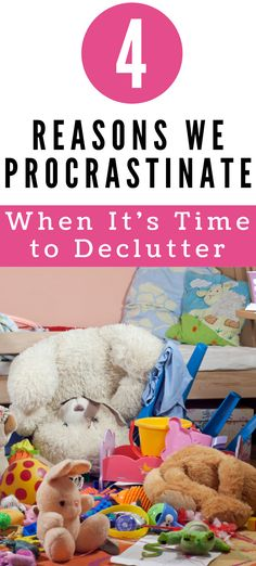 Decluttering is hard. Is it any surprise we keep putting it off? Here are four reasons you may be stuck. #homedecluttering