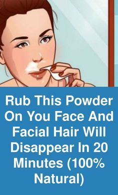 Rub this powder on you face and facial hair will disappear in 20 minutes natural) Facial hair is most common problem among women, specially on upper lip, chin and jaw line. Waxing and threading options are available but both of them are very painful Natural Facial Hair Removal, Face Hair Removal, Facial Hair Remover, Beauty Skin, Health And Beauty, How To Remove, How To Apply, Upper Lip, Unwanted Hair