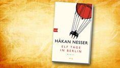"""Håkan Nesser: """"Elf Tage in Berlin"""" (Buchcover) Für mich der schönste Nesser; viel positive Wärme ..."""