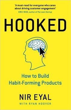 Hooked: How to Build Habit-Forming Products: Amazon.de: Nir Eyal: Fremdsprachige Bücher