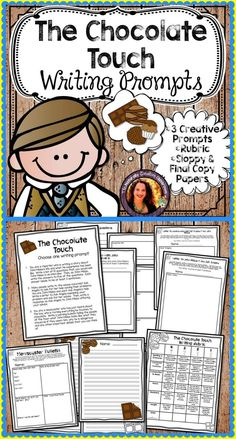 Have your students look at The Chocolate Touch from a whole new angle!  These three creative thinking prompts will show you if they truly comprehended the story.  Includes Sloppy Copy and Final Draft papers and a rubric for grading!