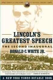 Lincoln's Greatest Speech: The Second Inaugural (Simon & Schuster Lincoln Library) Paperback ??? 7 Nov 2006