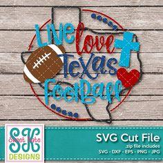 Texas: Live Love Texas Football SVG DXF EPS PNG JPG - Sweet Kate Designs