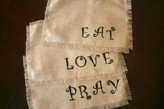 Burlap placemats for 6 Eat Love Pray by livycreation on Etsy, $60.00