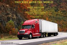 From all of us at Progressive Truck Driving School, HAPPY BIRTHDAY to all of the truckers and trucking professionals born in November! This is your month! Always shine! And remember: TRUCKERS MOVE THE WORLD!  APPLY FOR A SCHOLARSHIP ONLINE: http://www.cdltruck.com/scholarship  LIKE Progressive Truck Driving School School: http://www.facebook.com/cdltruck  #trucking #truckdriver #trucker #career #money #job #jobsearch #Chicago #grateful #thankful #Illinois