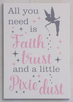 All You Need Is A Little Faith, Trust and Pixie Dust - Fairy Princess Sign - Baby Nursery Or Girls Room - Pink and Gray Nursery Wall Quotes by NelsonsGifts
