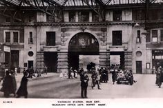 Postcards of the Past - Vintage Postcards of Waterloo Station, London London History, Local History, British History, Vintage London, Old London, Waterloo Station, Southern Railways, A Moment In Time, Old Pictures