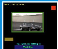 Jaguar E TYPE VIN Decoder   Lookup Jaguar E TYPE VIN Number. 155851   Jaguar