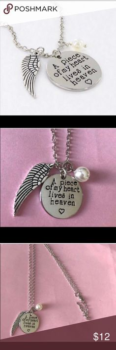 Heavens necklace Cute sentimental necklace with the words (A piece of my heart lives in heaven ) with angel wings and faux pearl ,,,silver tone alloy about 18 inches long and is adjustable Makes a nice gift 🎁 New ,,  more than one available 👏🏻 Jewelry Necklaces