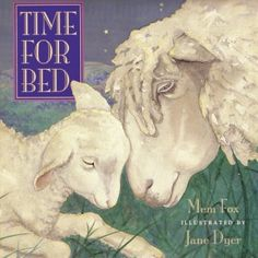 Time for Bed by Mem Fox.  Son gives it 3 (harsh critic!) and Mom gives it 5.  Well, Mom knows best!  ;)  Ages 0 to 3