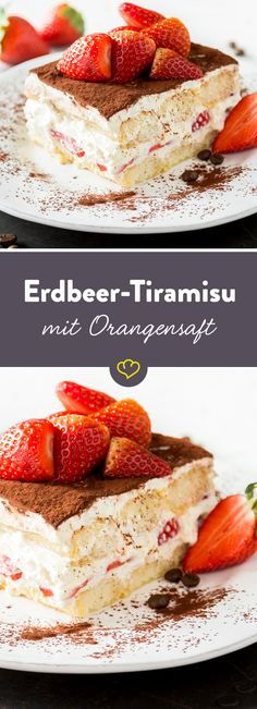 Erdbeer-Tiramisu mit Orangensaft – süßer Sommer How do you breathe summery lightness into the Italian classic? By soaking the sponge fingers in orange juice, mix the mascarpone with yoghurt and lemon Sweet Desserts, No Bake Desserts, Sweet Recipes, Delicious Desserts, Yummy Food, Baking Recipes, Cake Recipes, Dessert Recipes, Torte Au Chocolat