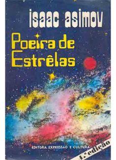 Poeira de estrelas - Isaac Asimov - Expressão e Cultura