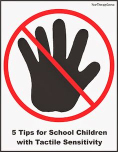 Your Therapy Source: 5 Tips for School Children with Tactile Sensitivity. Pinned by SOS Inc. Resources. Follow all our boards at pinterest.com/sostherapy/ for therapy resources.