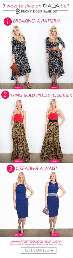 Ways to style an ada belt! Still need help? Request a box and have a personal stylist send outfits to your door. Keep what you love, send back what you don't. Shipping is on us!