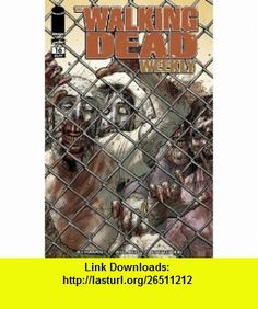 Walking Dead Weekly #16 Charlie Adlard ,   ,  , ASIN: B004XN7M10 , tutorials , pdf , ebook , torrent , downloads , rapidshare , filesonic , hotfile , megaupload , fileserve