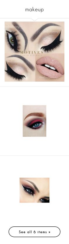 """makeup"" by estefeni-argueta ❤ liked on Polyvore featuring beauty products, makeup, eye makeup, eyes, beauty, lips, eye brow makeup, brow makeup, gel eyeliner and eyebrow makeup"