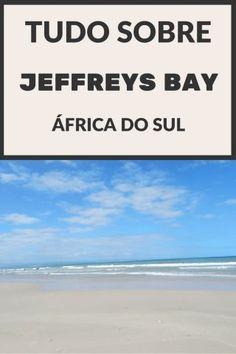 Paraíso, outlets e tubarões! (Jeffreys Bay, África do Sul) - Juny Pelo Mundo Dica de viagem para o seu roteiro pela Garden Route / Rota Jardim, Cidade do Cabo / Cape Town, Port Elizabeth