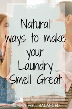 Natural ways to make your laundry smell great. - These fresh laundry ideas work great! Finally, a non-toxic alternative to scented laundry detergen - House Cleaning Tips, Cleaning Hacks, Natural Laundry Detergent, Essential Oils For Babies, Laundry Hacks, How To Make Clothes, Smell Good, Washing Clothes, Homemaking