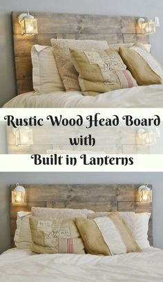 Rustic Wooden Head Board with Built in Lanterns.  This head board will bring a cozy atmosphere to your bedroom with the glowing lights.