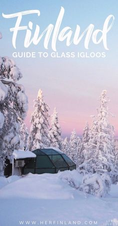 Do You Want Worldwide Vehicle Coverage? Glass Igloos In Finland: Local's Tips For The Once-In-A-Lifetime Experience Cool Places To Visit, Places To Travel, Travel Destinations, Finland Destinations, European Destination, European Travel, Europe Travel Guide, Travel Guides, Helsinki