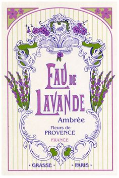 Where to buy French Kitchen Tea Towel Provence Lavender - Torchons et Bouchons Celebrates Provence Lavender, lavender water Grasse, Paris and Provence Vintage Diy, Pub Vintage, Images Vintage, Vintage Labels, Vintage Ephemera, Vintage Cards, Vintage Posters, Lavender Cottage, Lavender Fields