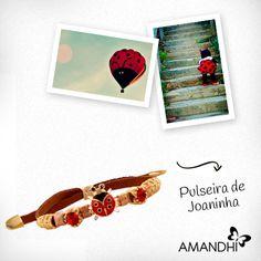 A pulseira de joaninha é super fofa! | Amandhí | www.amandhi.com |