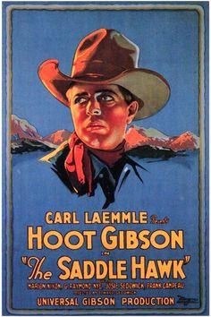 Hoot Gibson - The Saddle Hawk.....1925