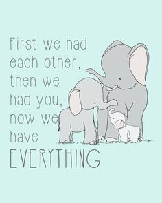 Now We Have Everything - Elephant Family Nursery Art -  by Sweet Melody Designs