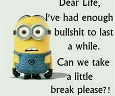 22 Minion Quotes to Crack You Up Is this a common problem? They love us. This is…