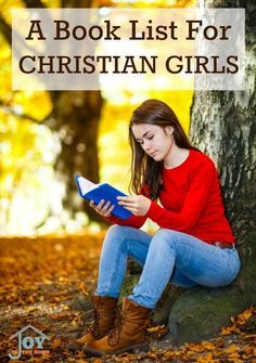 A Book List for Christian Girls - Are you looking for some wholesome books that will encourage your daughter in her own faith, while providing good books to read? This list is just what you are looking for! | www.joyinthehome.com