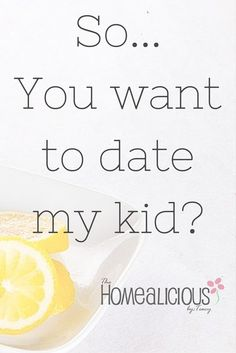 Rules to dating my child.
