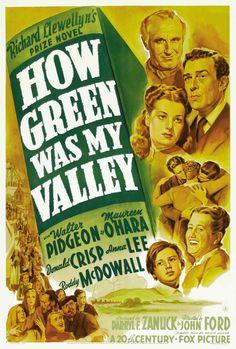 How Green Was My Valley 1941  Anna Lee, Barry Fitzgerald, Donald Crisp, Drama, Irving Pichel, John Ford, John Loder, Maureen O'Hara, Patric Knowles, Rhys Williams, Roddy McDowall, Sara Allgood, Walter Pidgeon