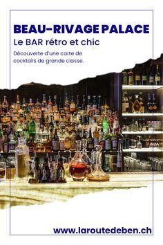 Lausanne, Mojito, Beau Rivage, Palace, Aperol, Cocktails, Jasmine Green Tea, Vintage Bar, Bartenders