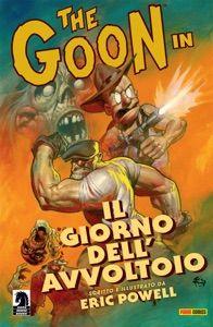 The Goon volume 1: Il giorno dell'avvoltoio (Collection) by Eric Powell - Digitall Media Comic Book Artists, Comic Artist, Comic Books Art, Midtown Comics, Roman, Lamentations, Comic Book Covers, Dark Horse, New Wave